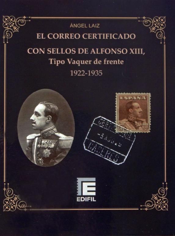 El Correo Certificado con sellos de Alfonso XIII. Tipo Vaquer de frente. 1922-1935