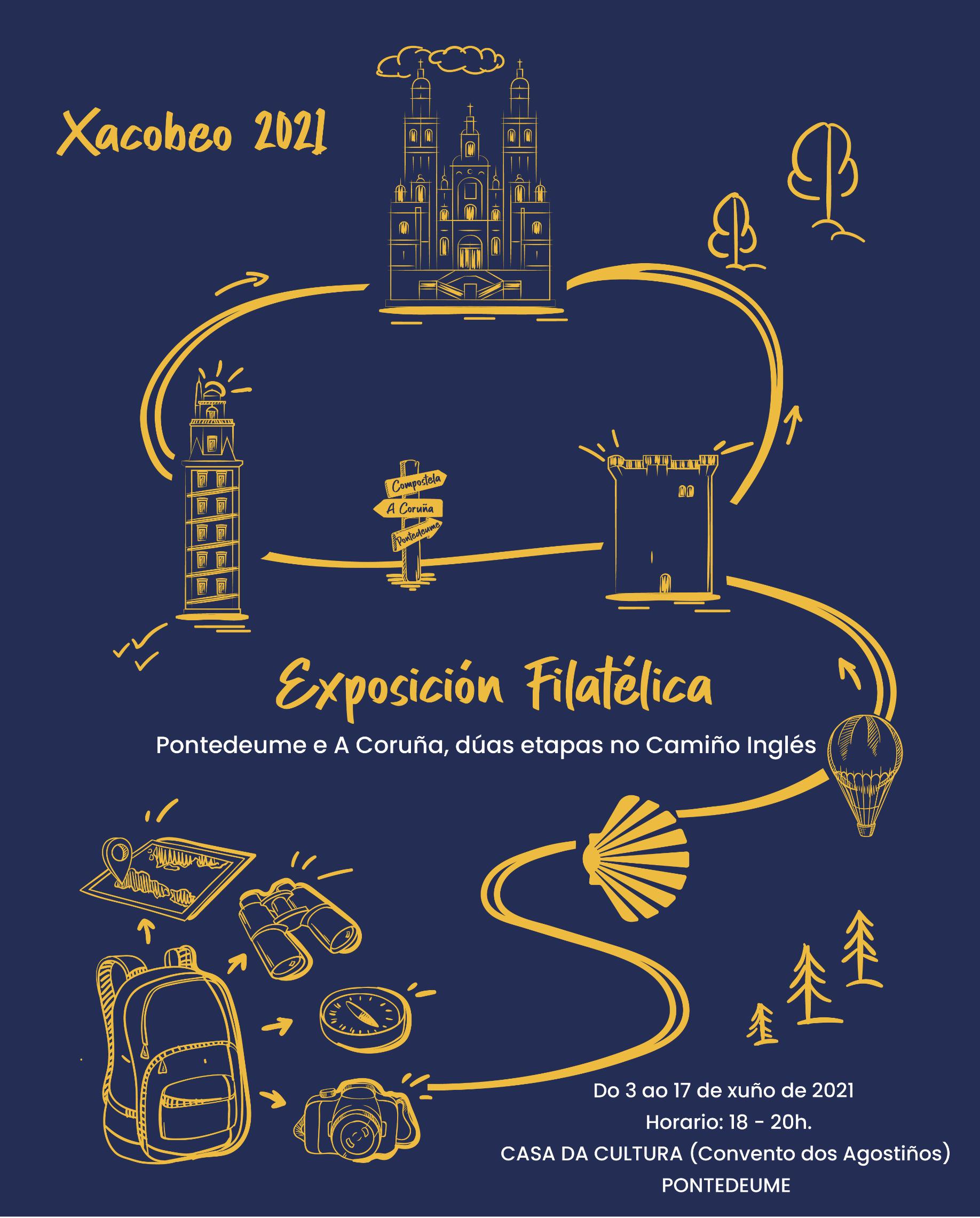 Cartel de la Exposición Filatélica Pontedeume e A Coruña, duas etapas no Camiño Inglés