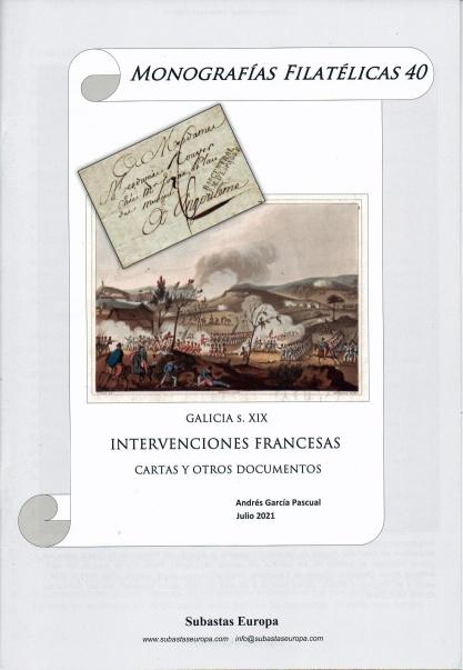 """Subastas Europa 40 de Monografías Filatélicas: """"Galicia s. XIX. Intervenciones francesas. Cartas y otros documentos"""""""