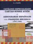 "Catalogo Especializado -""Cartas-Sobre Avión y Aerogramas españoles con franqueo mecánico (1947-1986)"